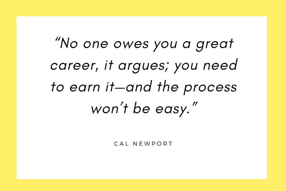 CAL NEWPORT QUOTE ABOUT CRAFTMAN MINDSET