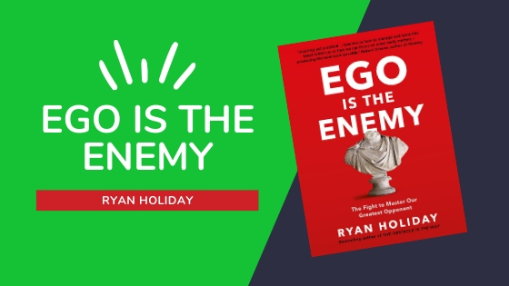 EGO IS THE ENEMY SUMMARY COVER