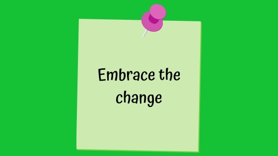 embrace the change banner
