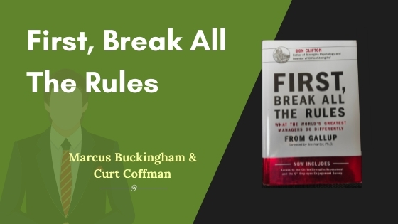 First, Break All The Rules Summary Featured Image