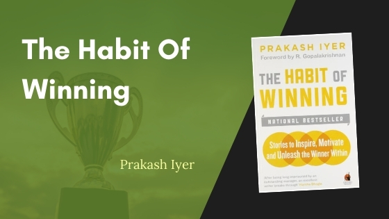 The Habit Of Winning Summary