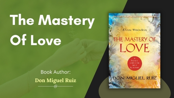 The Mastery Of Love Summary Featured