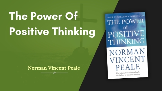 The Power Of Positive Thinking Summary Featured
