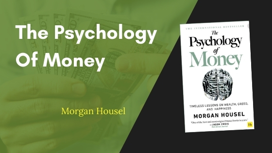 The Psychology Of Money Summary Featured