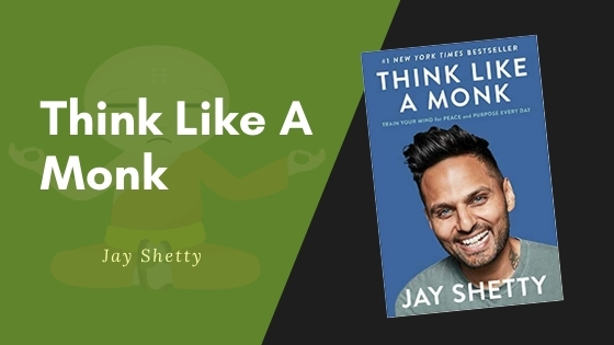 Think like a monk summary featured