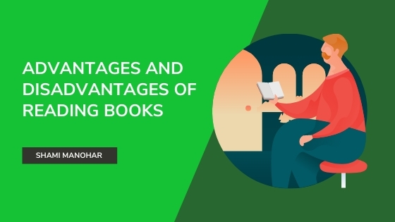 advantages and disadvantags of reading books featured