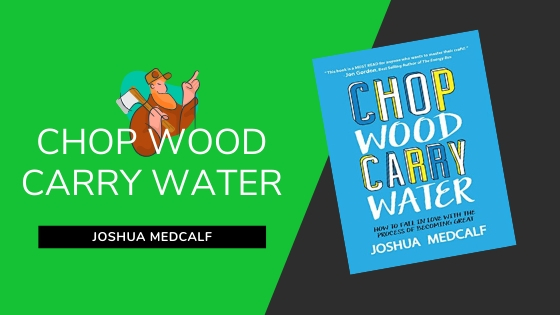 chop wood carry water summary featured