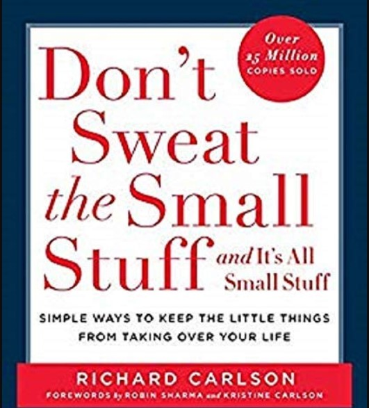 don't sweat the small stuff by richard carlson book cover
