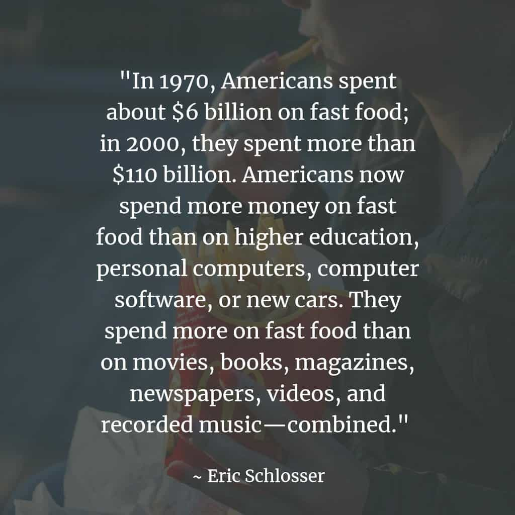 eric schlosser fast food nation quote