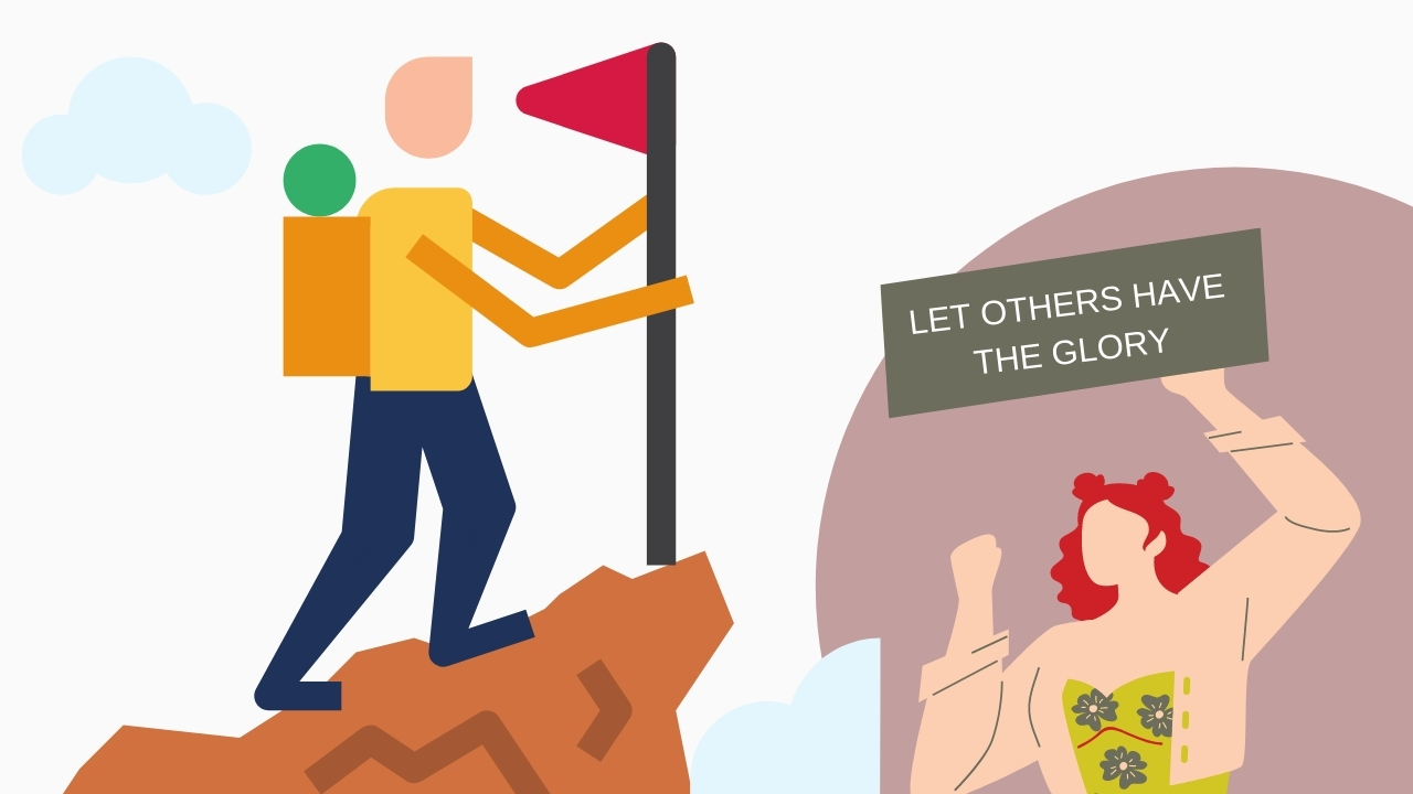 let others have the glory