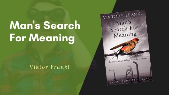 mans search for meaning summary