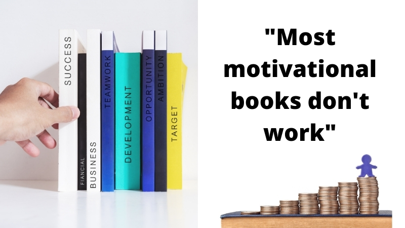most motivational books don't work