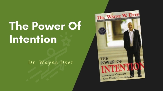 the power of intention summary