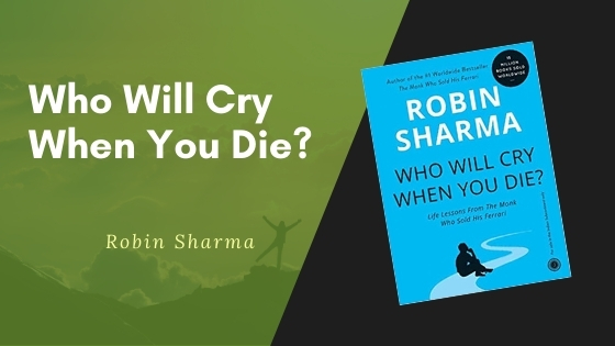 who will cry when you die summary